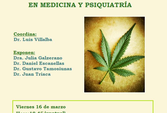 Actividad científica: Cannabis: farmacología y usos en medicina y psiquiatría