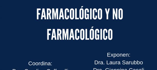 """Actividad científica: """"Psicogeriatría: Manejo farmacológico y no farmacológico"""""""